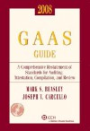 2005 Miller GAAS Guide: A Comprehensive Restatement of Standards for Auditing, Attestation, Compilation, and Review - Mark S. Beasley, Joseph V. Carcello