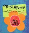 Retro Revamp: Funky Projects from Handbags to Housewares - Jennifer Knapp, Teresa Domka