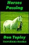 Horses Passing - Donald Topley