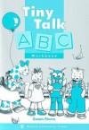 Tiny Talk Abc Workbook - Susan Rivers