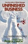 Unfinished Business - Patricia Gligor