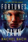 Fortune's Pawn (Paradox Book 1) Paperback November 5, 2013 - Rachel Bach