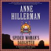 Spider Woman's Daughter (Leaphorn and Chee Mysteries, Book 19) by Anne Hillerman (2014) Audio CD - Anne Hillerman