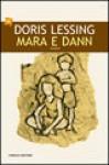 Mara e Dann - Doris Lessing, Cristiana Mennella