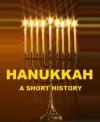 Hanukkah - A Short History - Cyrus Adler
