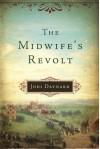 The Midwife's Revolt Paperback - April 7, 2015 - Jodi Daynard