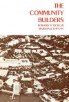 The Community Builders - Edward P. Eichler, Marshall Kaplan