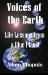 Voices of the Earth: Life Lessons from a Blue Planet - Adam Chapuis