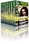 Paranormal Erotic Stories - Skye Eagleday, Brett Pugmire, Lexi Lane, Carl East, J.M. Keep, Jessi Bond, Elixa Elliot