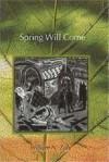 Spring Will Come - William N. Zulu