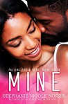 Mine (Falling For A Rose Book 7) - Stephanie Nicole Norris