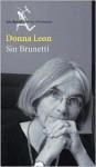 Sin Brunetti/ Without Brunetti - Donna Leon