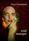 Soul Masque - Terry Grimwood