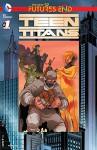 Teen Titans: Futures End (2014-) #1 (Teen Titans: Futures End (2014- )) - Wil Pfeifer, Andy Smith
