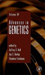 Advances in Genetics, Volume 64 - Jeffrey C. Hall, Theodore Friedmann, Jay C. Dunlap