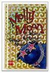 Molly Moon Detiene el Mundo = Molly Moon Stops the World (Spanish Edition) - Georgia Byng