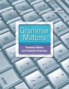 Grammar Matters Plus New Mywritinglab with Etext -- Access Card Package - Anthony C. Winkler, Jo Ray McCuen-Metherell