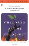 Children of the Holocaust: Conversations with Sons and Daughters of Survivors by Epstein, Helen (1988) Paperback - Helen Epstein