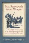 Mrs. Searwood's Secret Weapon - Leonard Wibberley