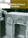 Making Period Furniture - Fine Woodworking Magazine, Fine Woodworking Magazine, Woodworking Magazine Fine