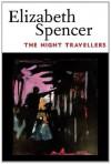 The Night Travellers (Banner Books) - Elizabeth Spencer