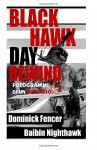 Black Hawk Day Rewind: Fotogrammi di un omicidio (Italian Edition) - Baibin Nighthawk, Dominick Fencer