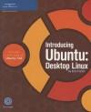 Introducing Ubuntu: Desktop Linux [With CDROM] - Brian Proffitt