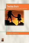 Touching Hearts - Ralph W. Neighbour Jr.