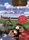 Mary and Jody in the Movies (Lucky Foot Stable, #4) - JoAnn S. Dawson
