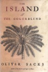 The Island of the Colorblind and Cycad Island - Oliver Sacks