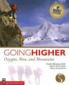 Going Higher: Oxygen Man and Mountains, 5th Ed - Charles S. Houston, David Harris