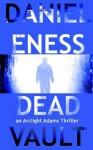 Dead Vault - Daniel Eness