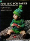 Knitting for Babies: From the Archives of the Lindberg Press: Complete Instructions for 36 Sweaters, Dresses, Rompers, and Other Projects - Lindberg Press