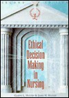 Ethical Decision Making in Nursing - Gladys L. Husted, James H. Husted