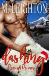 Dashing Through the Snow: A Sexy, Snowy Christmas Tale - M. Leighton