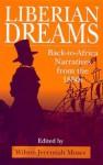 Liberian Dreams - Ppr. - Wilson Jeremiah Moses