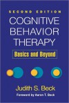 Cognitive Behavior Therapy: Basics and Beyond (NOOK Study eTextbook) - Judith S. Beck, Aaron T. Beck