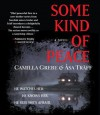 Some Kind of Peace - Camilla Grebe, Sa Tr Ff, Paul Norlen, Caroline Shaffer