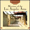 Missions Of The Los Angeles Area - Dianne MacMillan