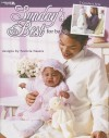 Sunday's Best for Baby: 3 Crochet Sets - Patricia Nasers