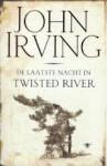 De laatste nacht in Twisted River - John Irving, Molly van Gelder, Nicolette Hoekmeijer