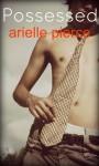 Possessed - Arielle Pierce