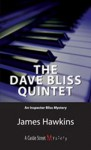 The Dave Bliss Quintet - James Hawkins