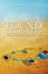 Found Treasures: Discovering Your Worth in Unexpected Places - Linda Clark