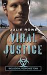 Viral Justice (Biological Response Team) - Julie Rowe