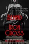 Behind the Iron Cross - Nicola M. Cameron