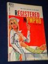 Registered Nympho - Robert Silverberg, Don Elliott, Loren Beauchamp