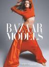Harper's Bazaar: Models - Derek Blasberg, Glenda Bailey, Karl Lagerfeld