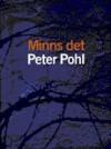 Minns det - Peter Pohl