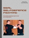 Real Selfdefence Fighting - Guido Sieverling, Florian Dau